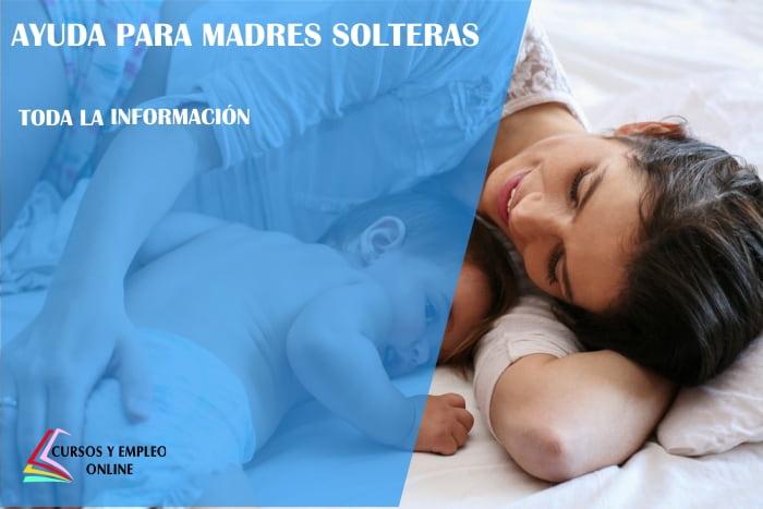 ayuda para madres solteras